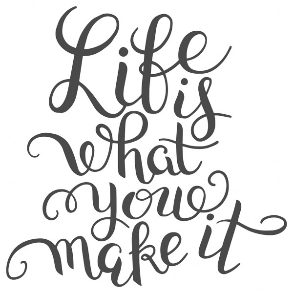 Spruch Wandtattoo Motto Life is what you make
